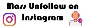 Mass unfollow Instagram