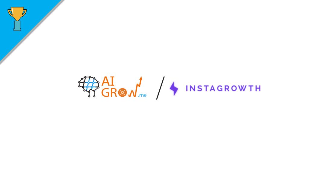 Instagrowth vs AiGrow
