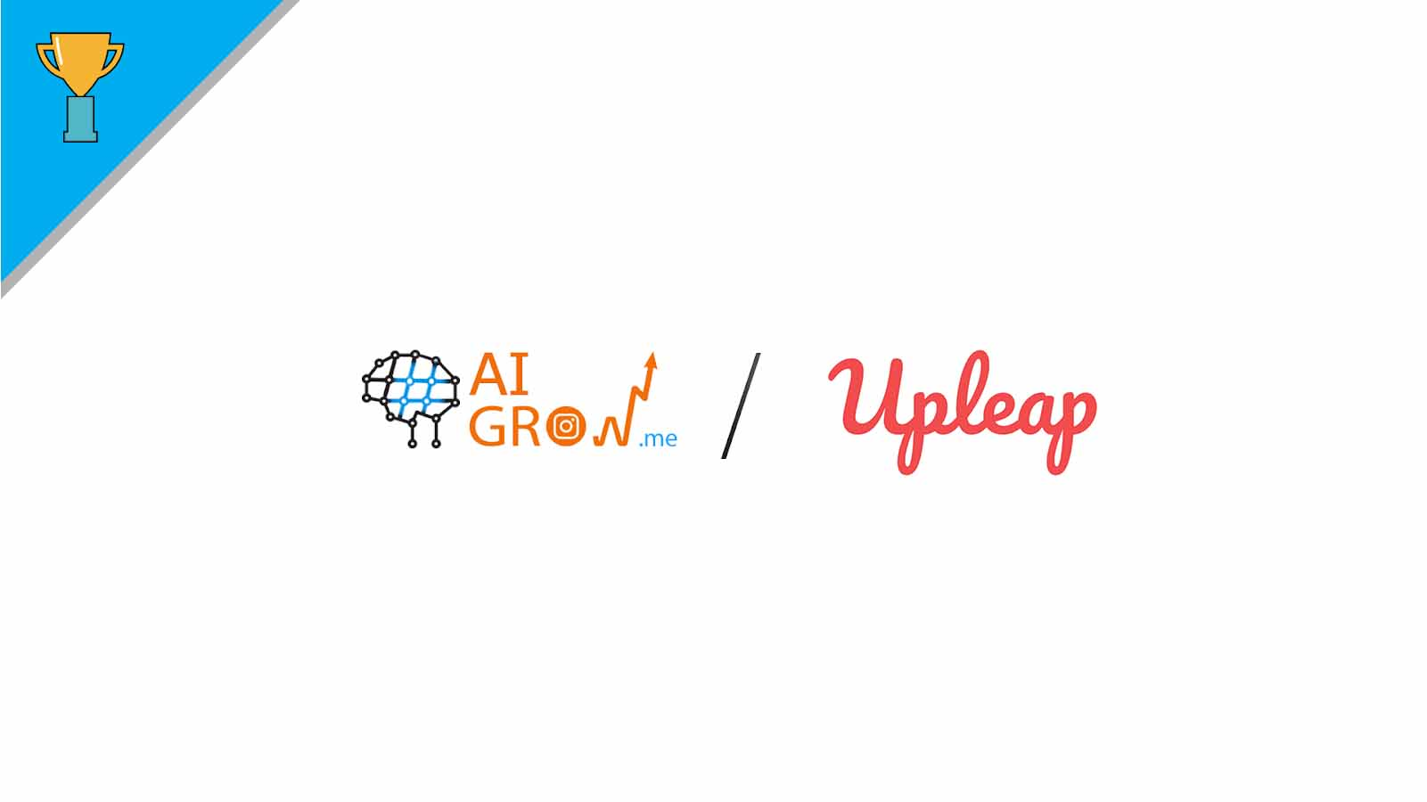 Upleap vs. AiGrow – What's Better for Getting Instagram Followers?