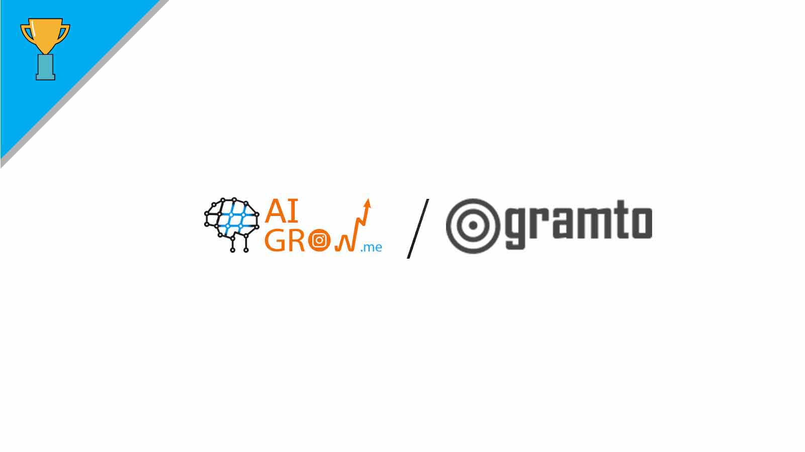 AiGrow VS Gramto. How to Manage Your Instagram Professionally?