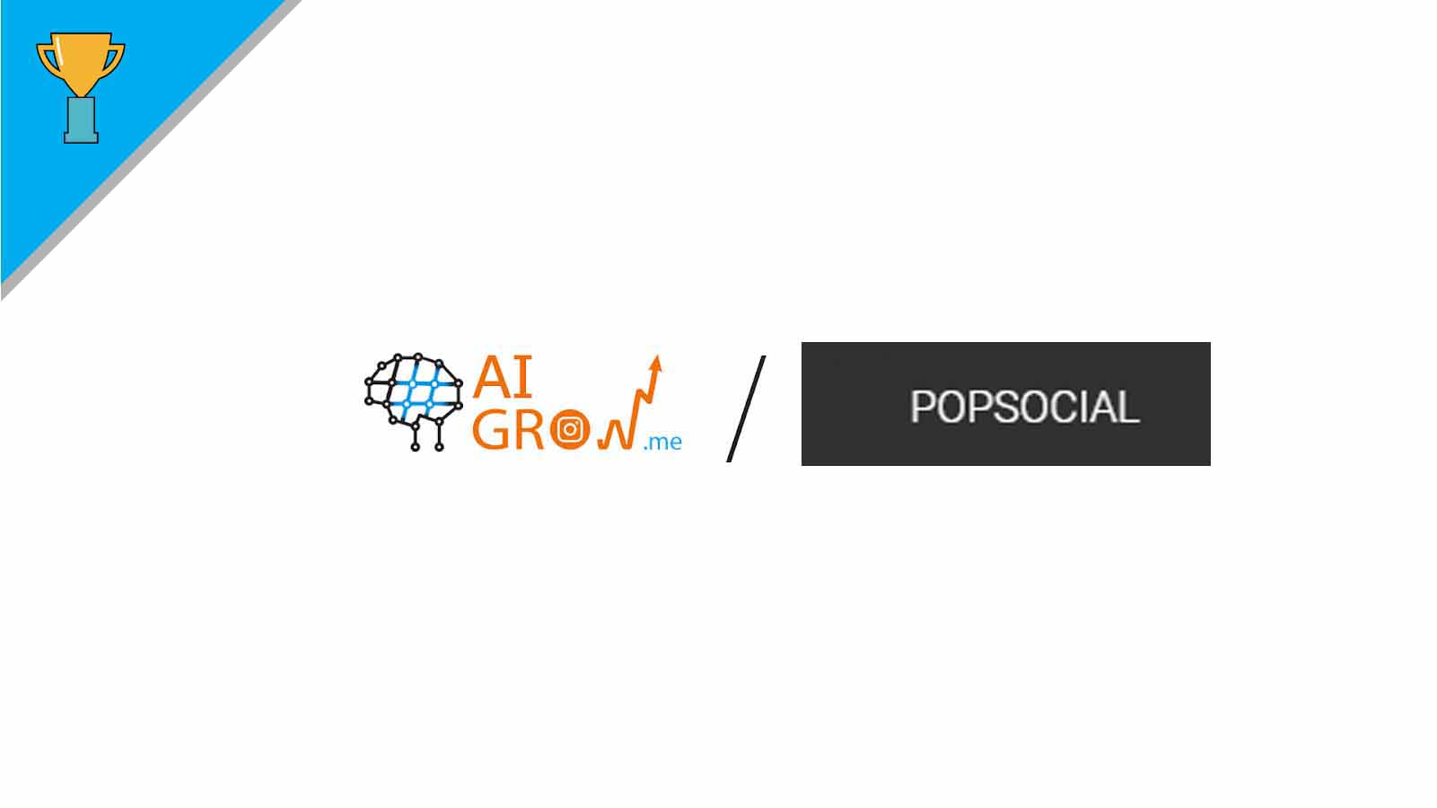 PopSocial VS. AIGROW – How to get your Instagram account managed? + Alternatives