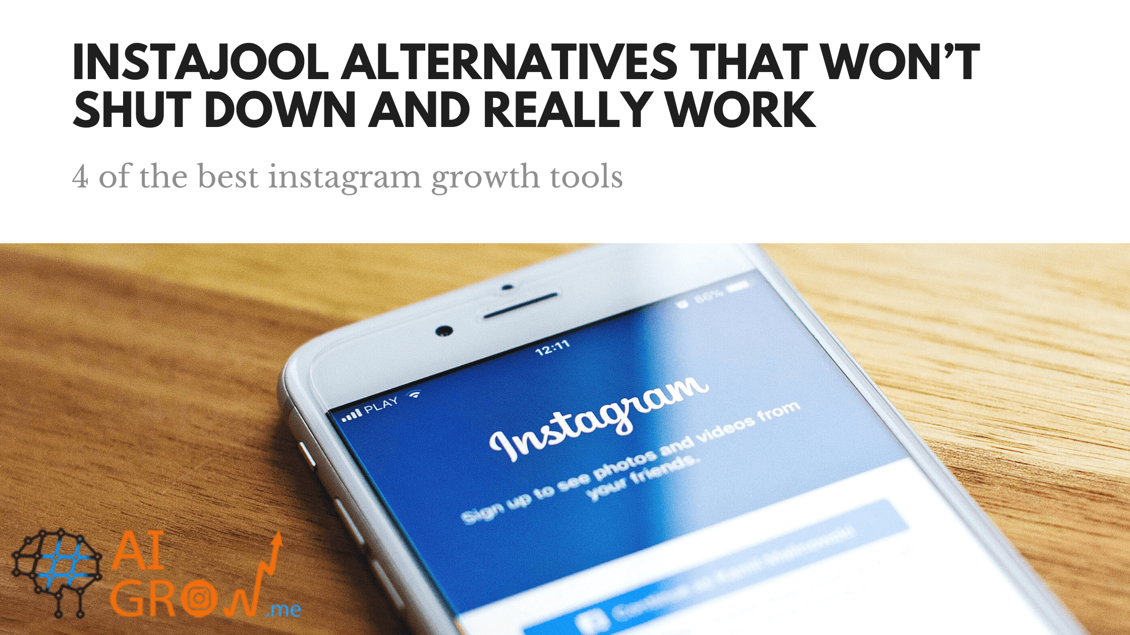 4 instajool alternatives that won't shut down and really work