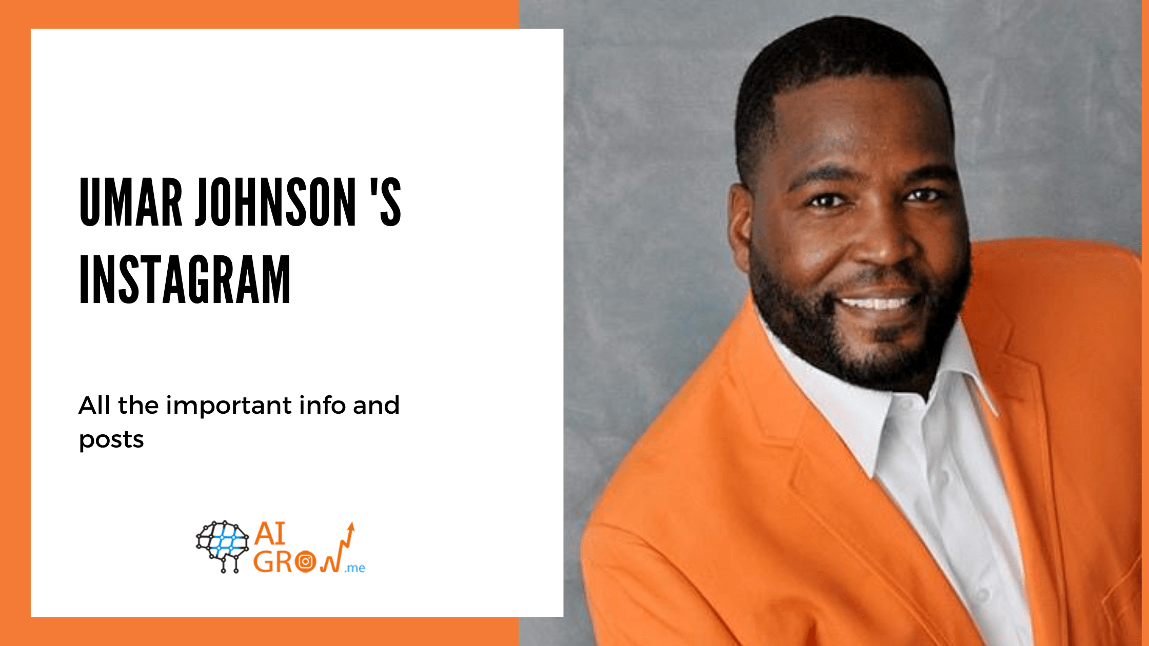 Umar Johnson's Instagram, All the important info and posts