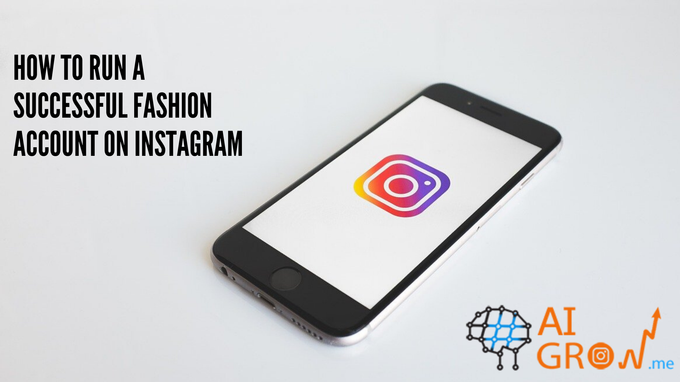How to run a successful Instagram fashion account
