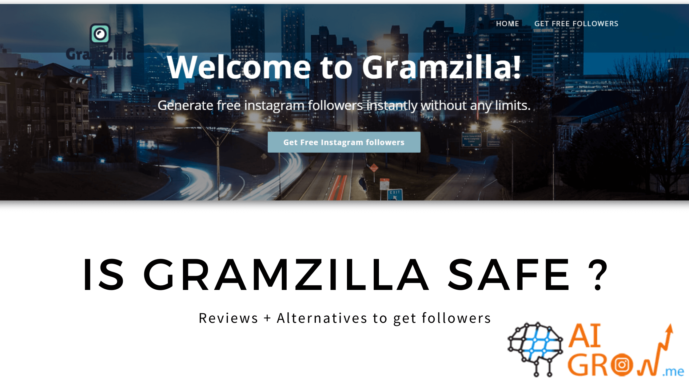 Is gramzilla safe ? Reviews + Alternatives to get followers