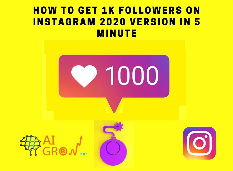 How To Get 1k Followers on Instagram in 2020 in 5 minutes!
