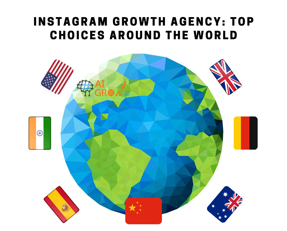 Instagram Growth Agencies: Top Choices Around the World