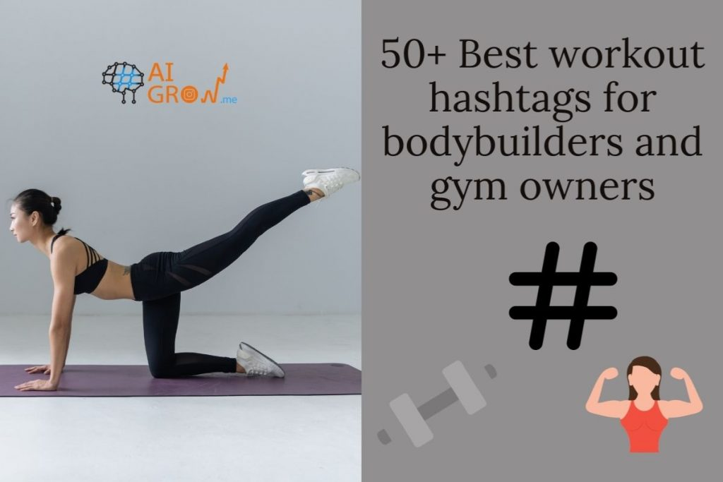 50+ Best workout hashtags for bodybuilders and gym owners