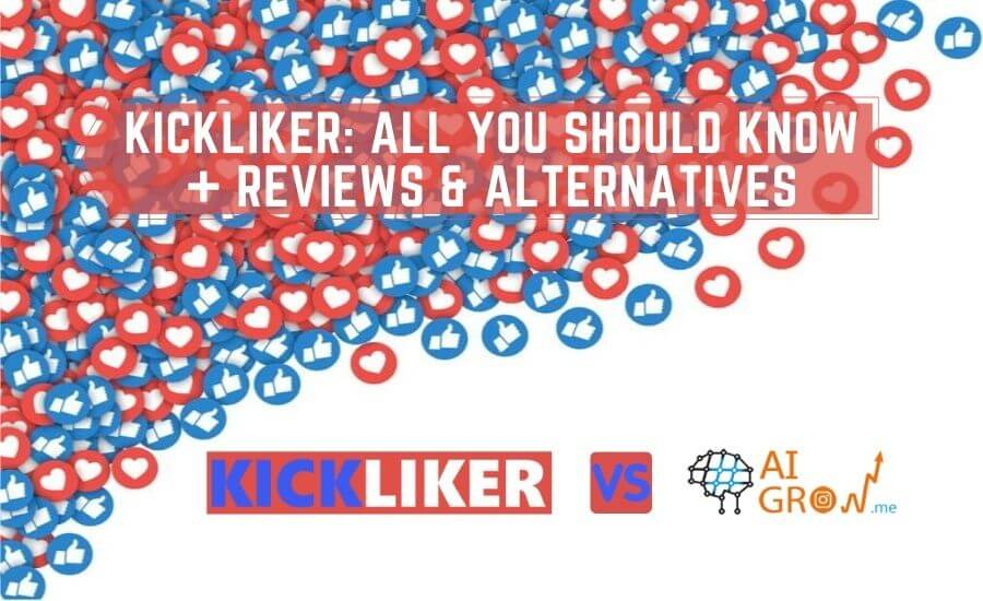 Kickliker: All You Should Know + Reviews & Alternatives