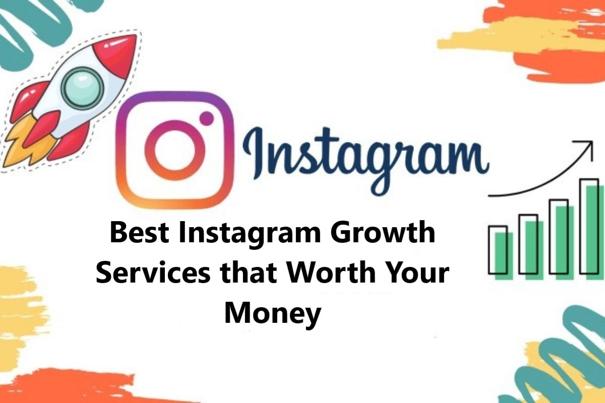 7 Best Instagram Growth Services that Worth Your Money in 2021