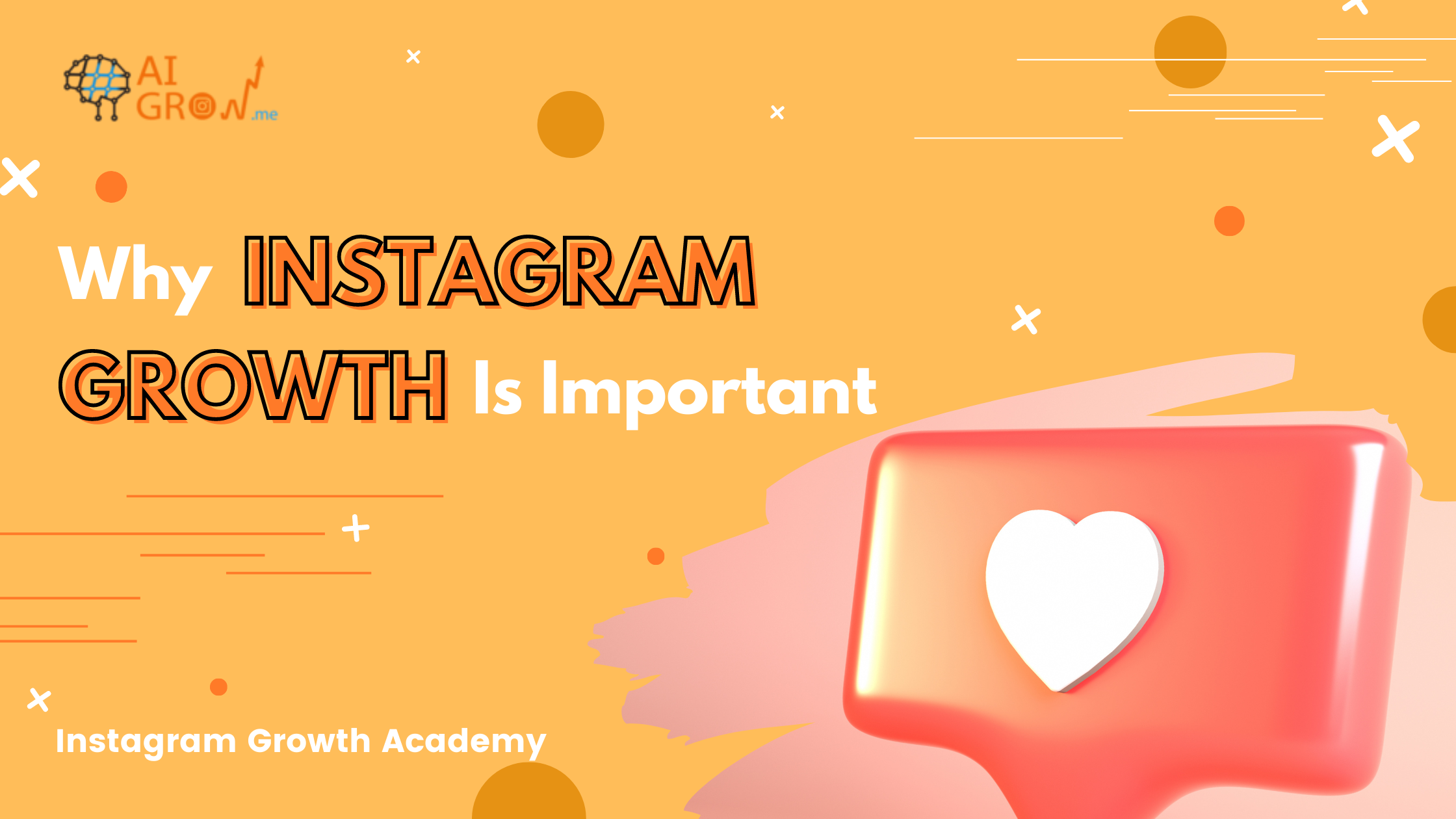 Why is Instagram Growth Important?