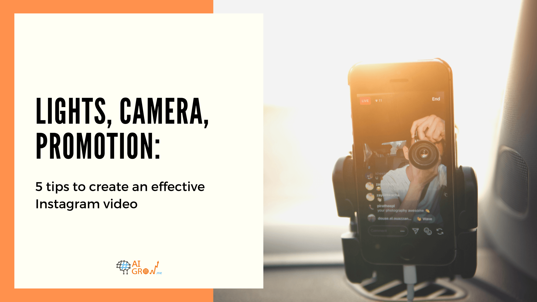 Lights, camera, promotion: 5 tips to create an effective Instagram video
