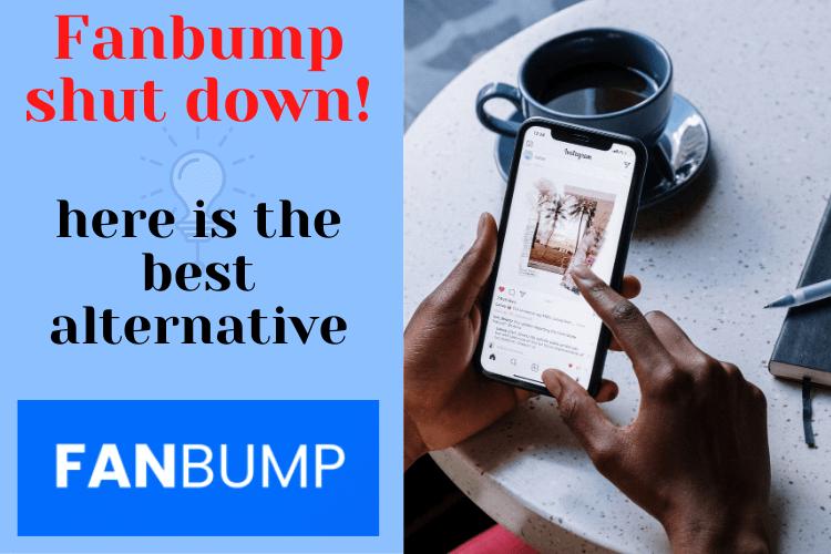 Fanbump shut down! here is the best alternative