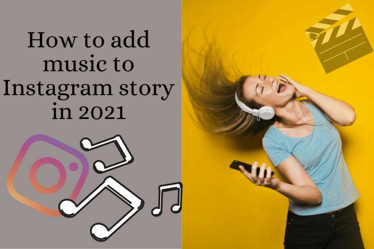 How to add music to the Instagram story in 2021