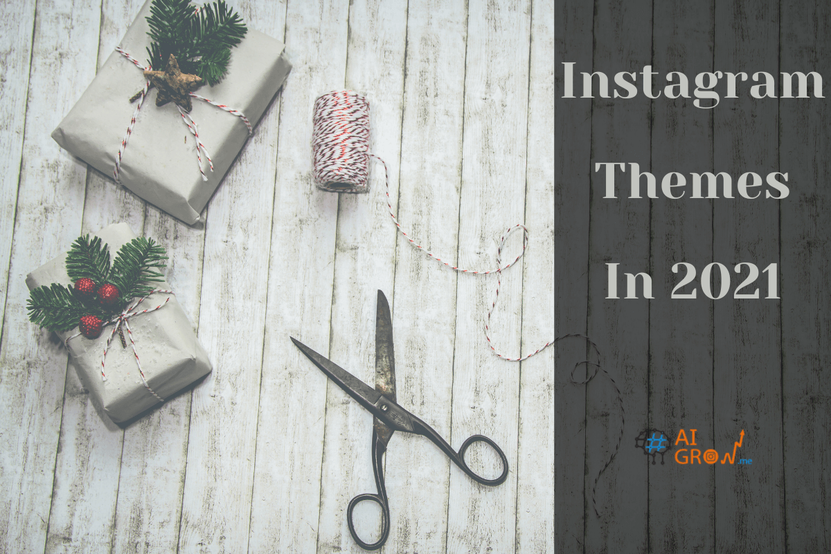 17 Easy Instagram Themes to Use in 2021