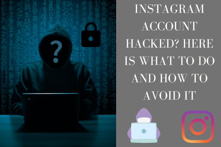 Instagram account hacked? here is what to do and how to avoid it