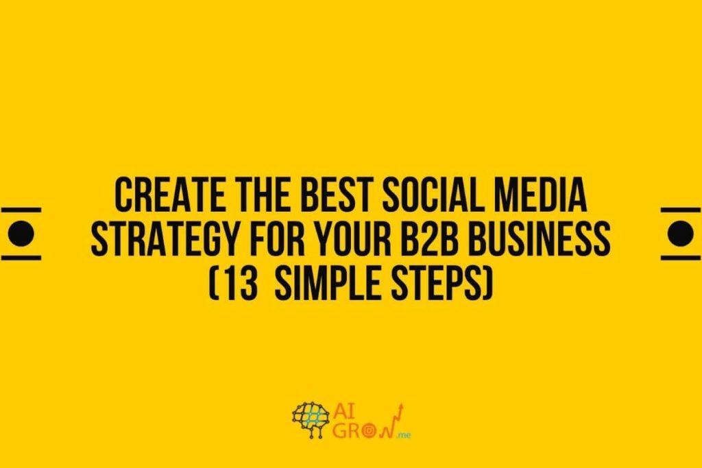 Social Media Strategy for B2B Business