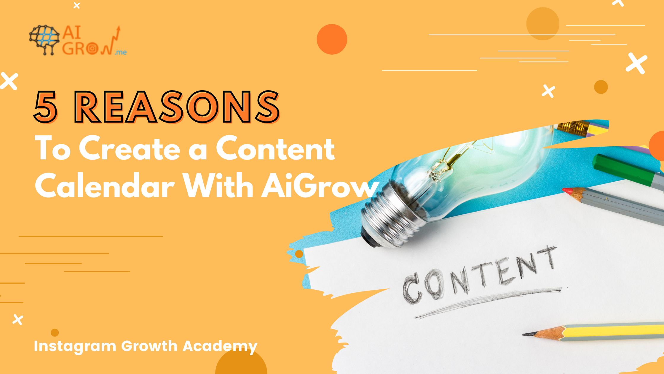 5 Reasons to Create an Instagram Content Calendar with AiGrow