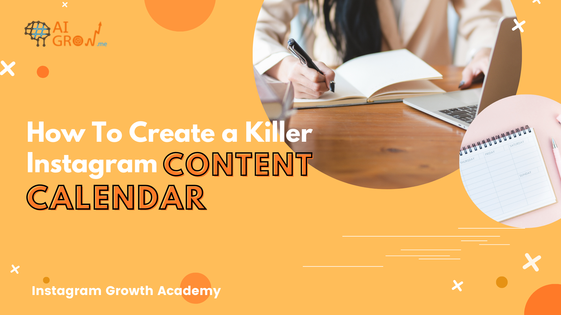 A detailed guide to creating a killer Instagram content calendar with AiGrow