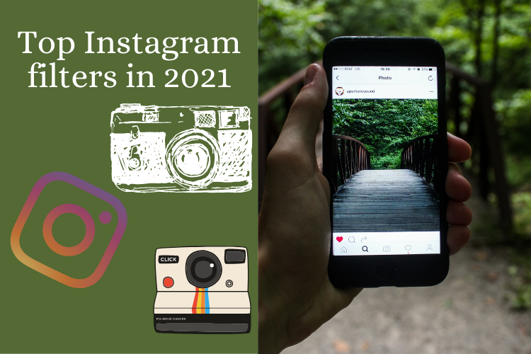 Top Instagram filters in 2021