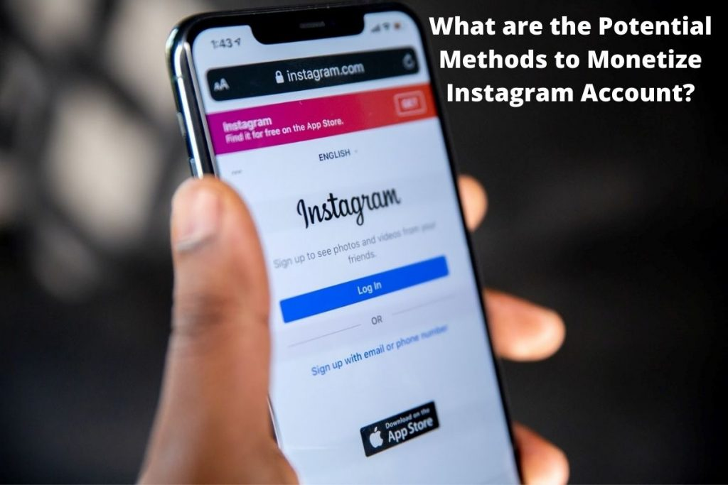 What are the Potential Methods to Monetize Instagram Account