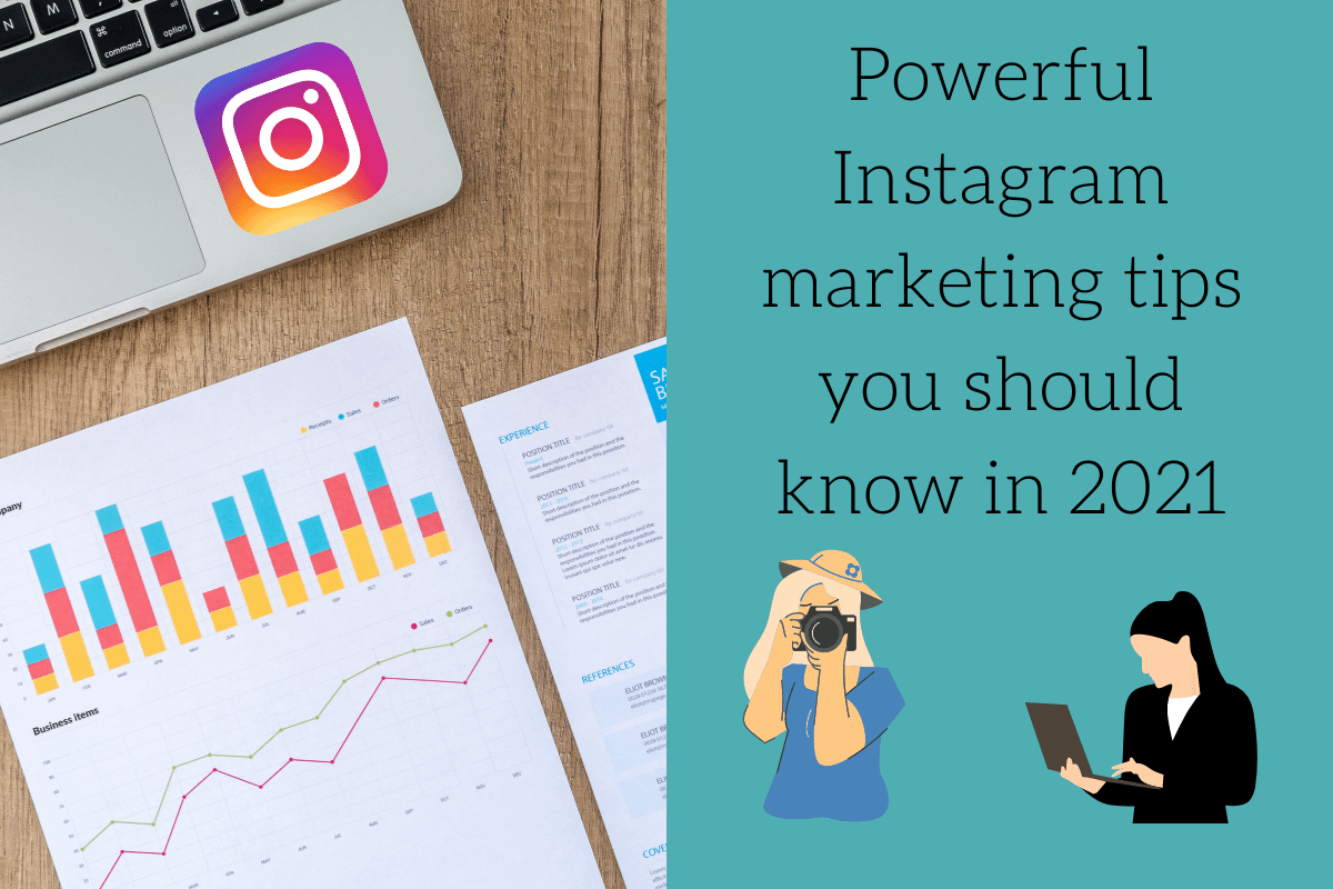 7 powerful Instagram marketing tips you should know in 2021