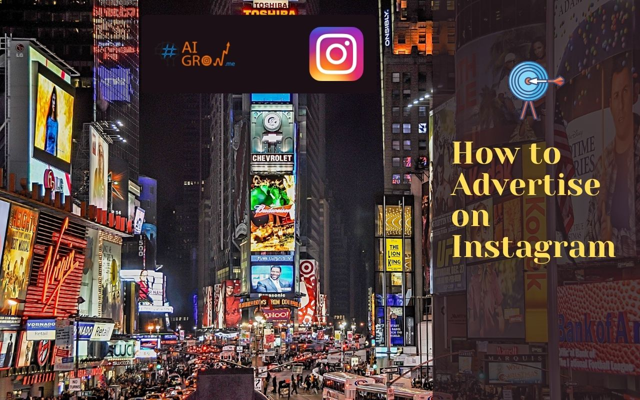 The Complete Guide to Advertise on Instagram