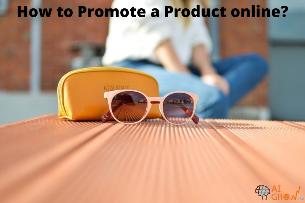 How to Promote a Product online_