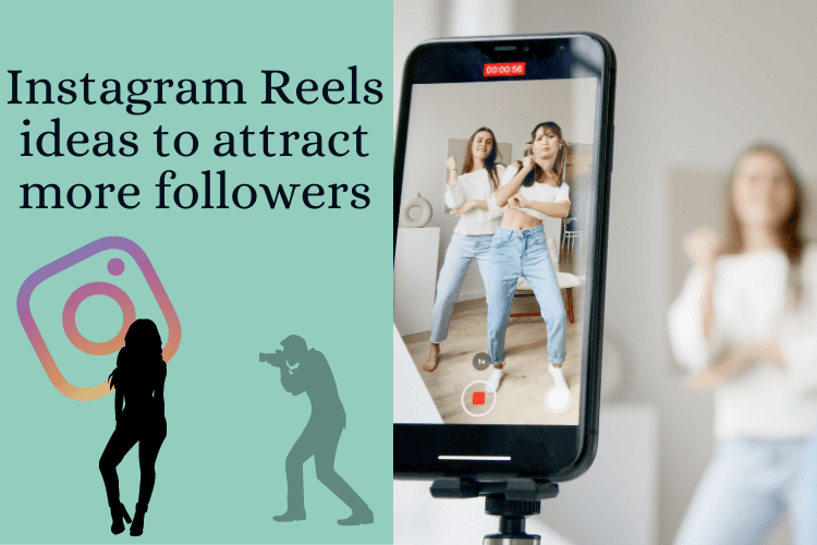 5 Instagram Reels ideas to attract more followers
