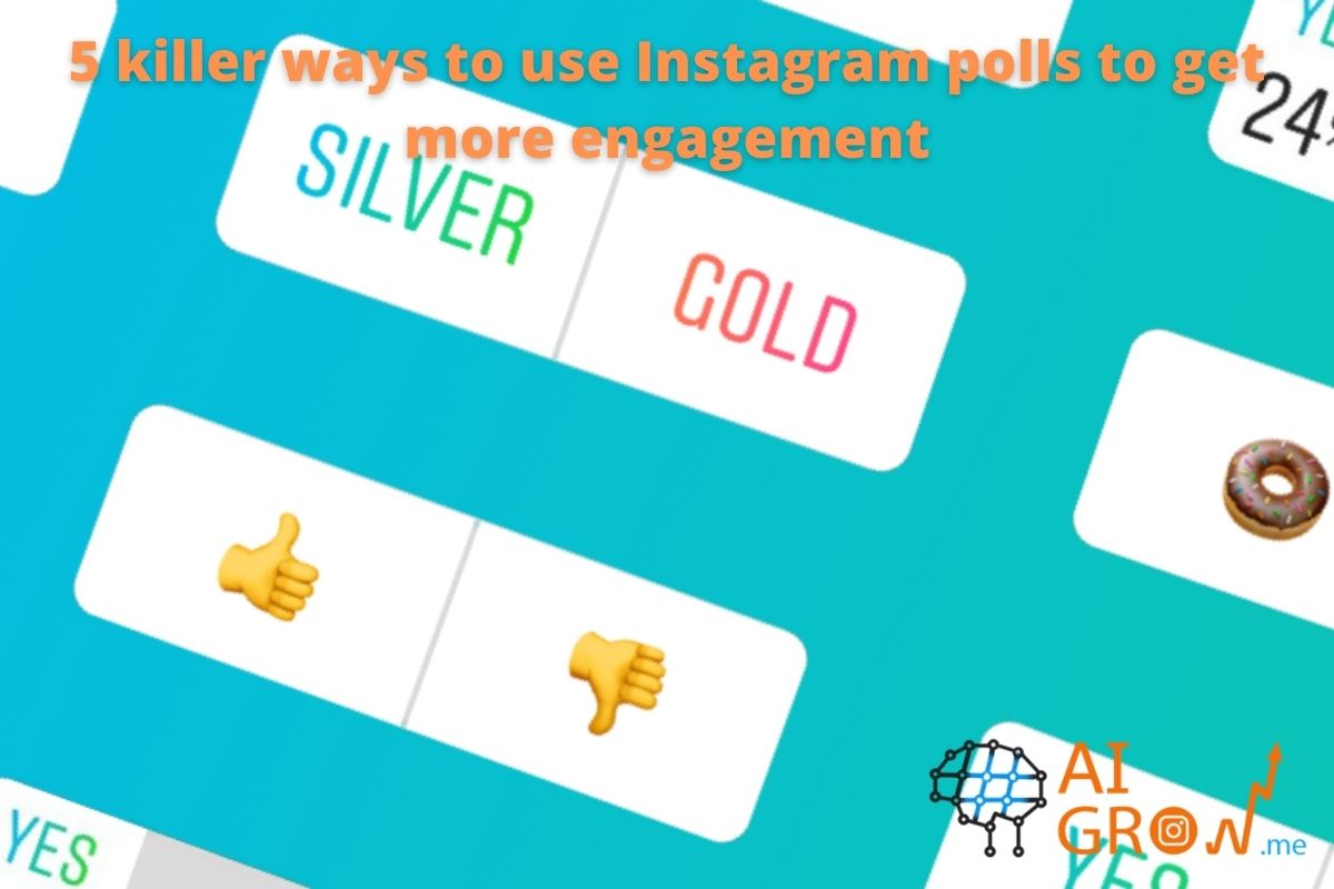 5 killer ways to use Instagram polls to get more engagement
