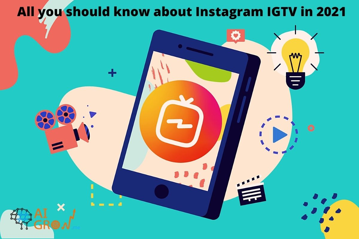 All you should know about Instagram IGTV in 2021