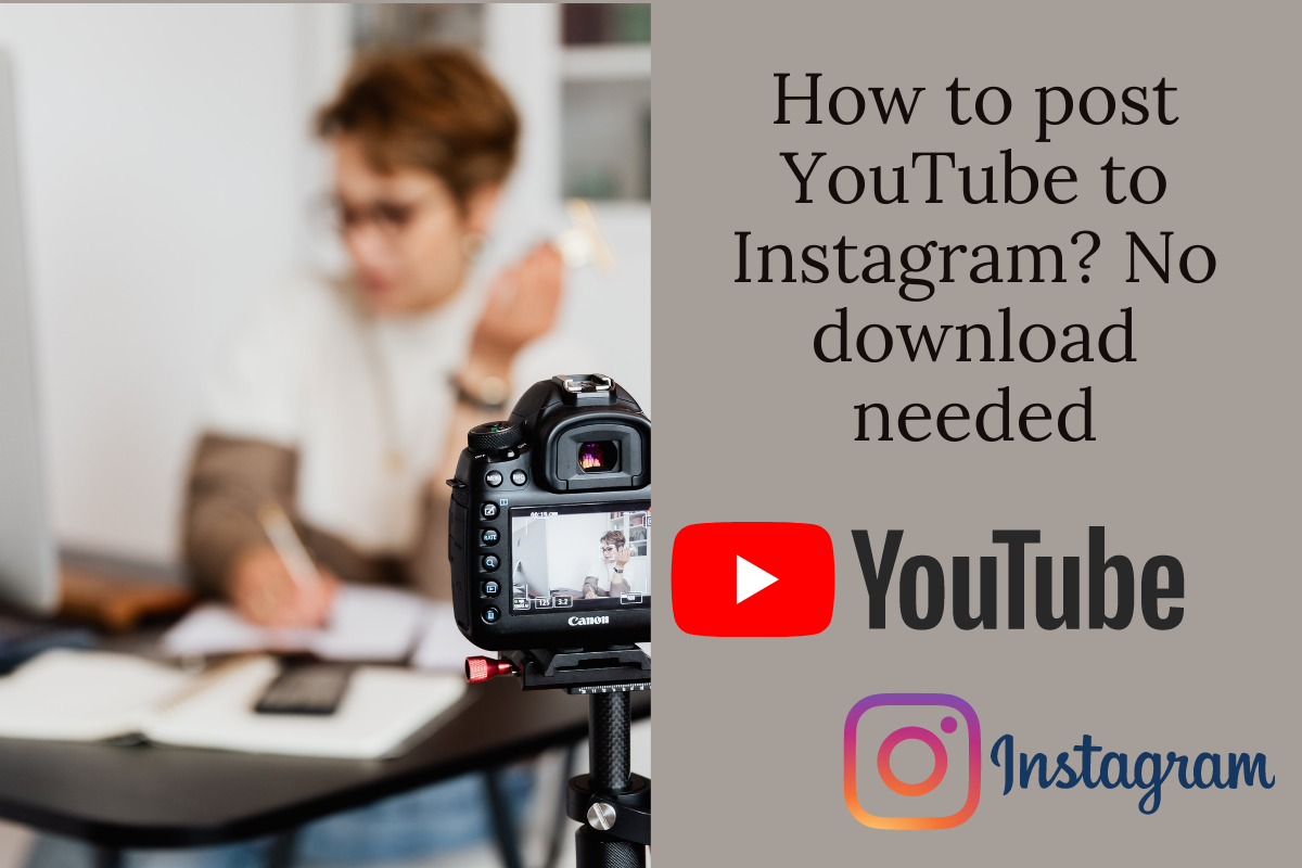 How to post YouTube to Instagram? (No download needed)