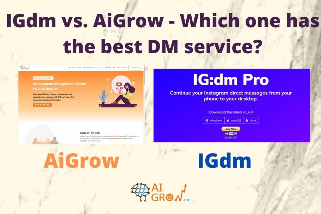IGdm vs. AiGrow- DM
