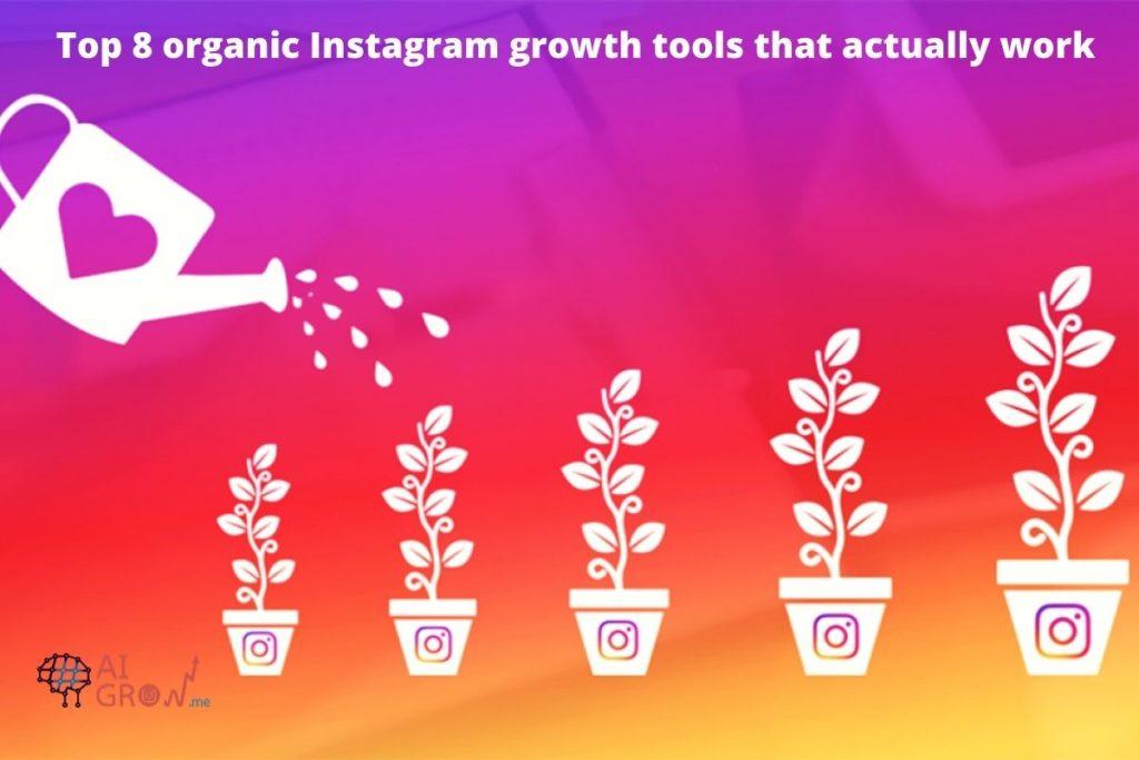 organic Instagram growth tools