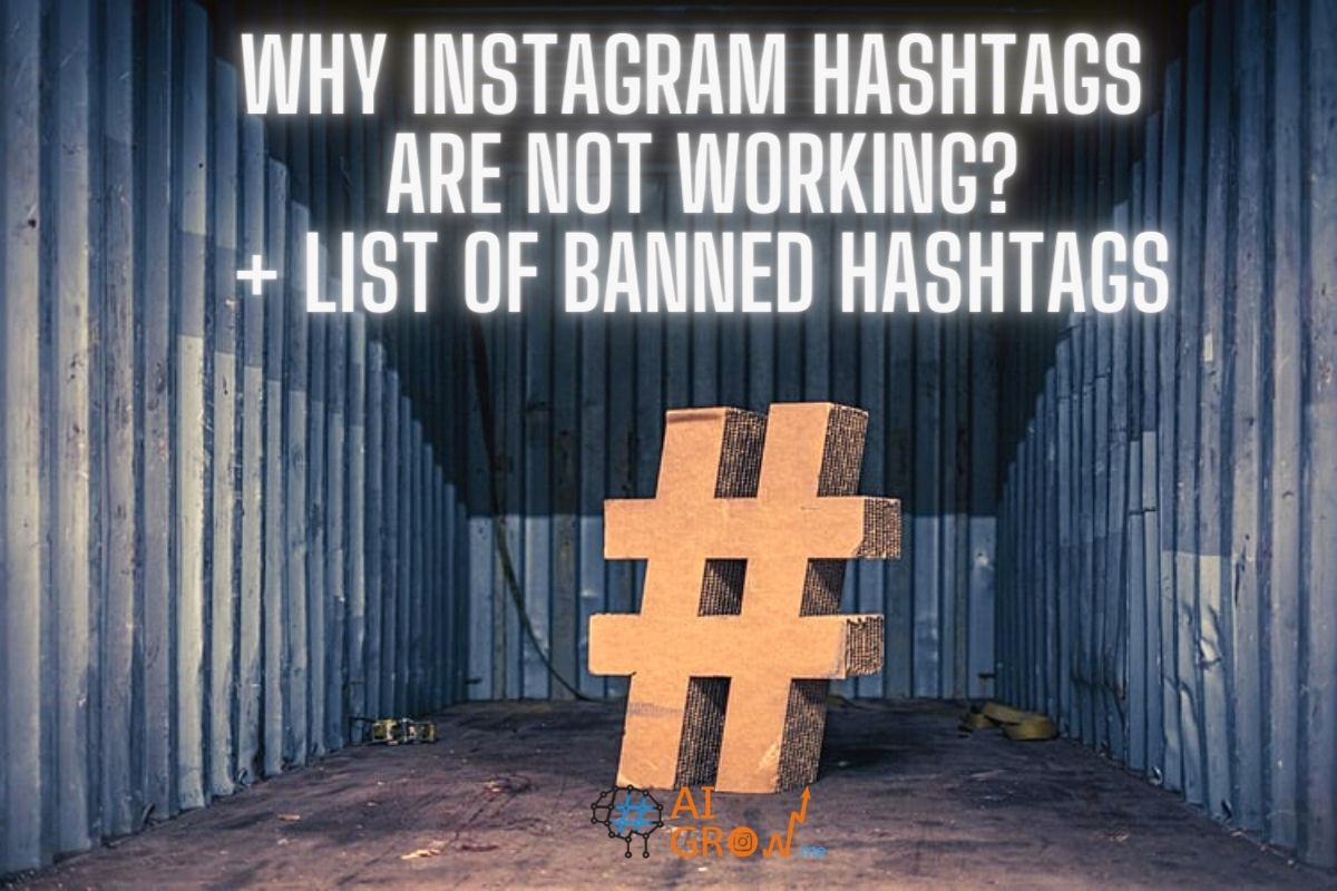 Why are Instagram hashtags not working? + List of banned hashtags