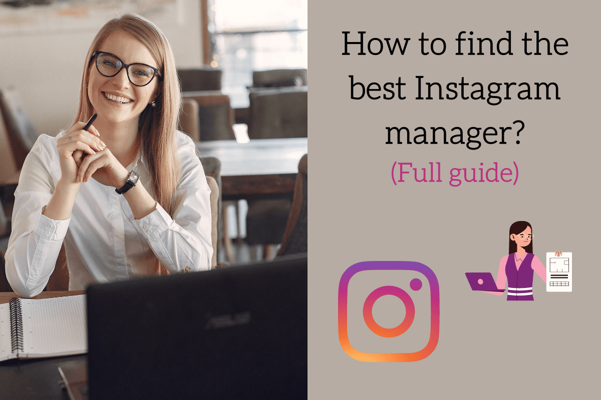 How to find the best Instagram manager? (Full guide)