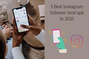 Best Instagram follower mod apk