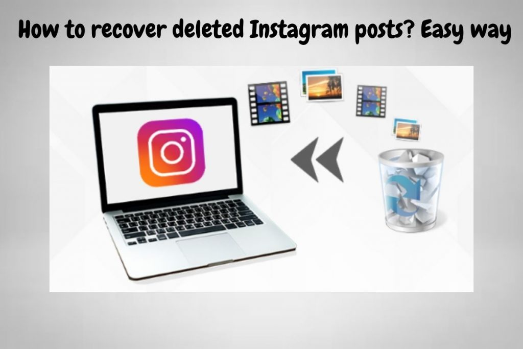 How to recover deleted Instagram posts Easy way