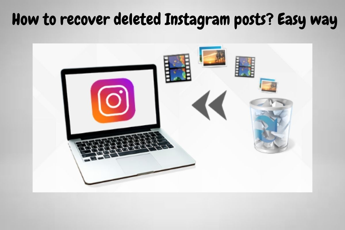 How to recover deleted Instagram posts? Easy way