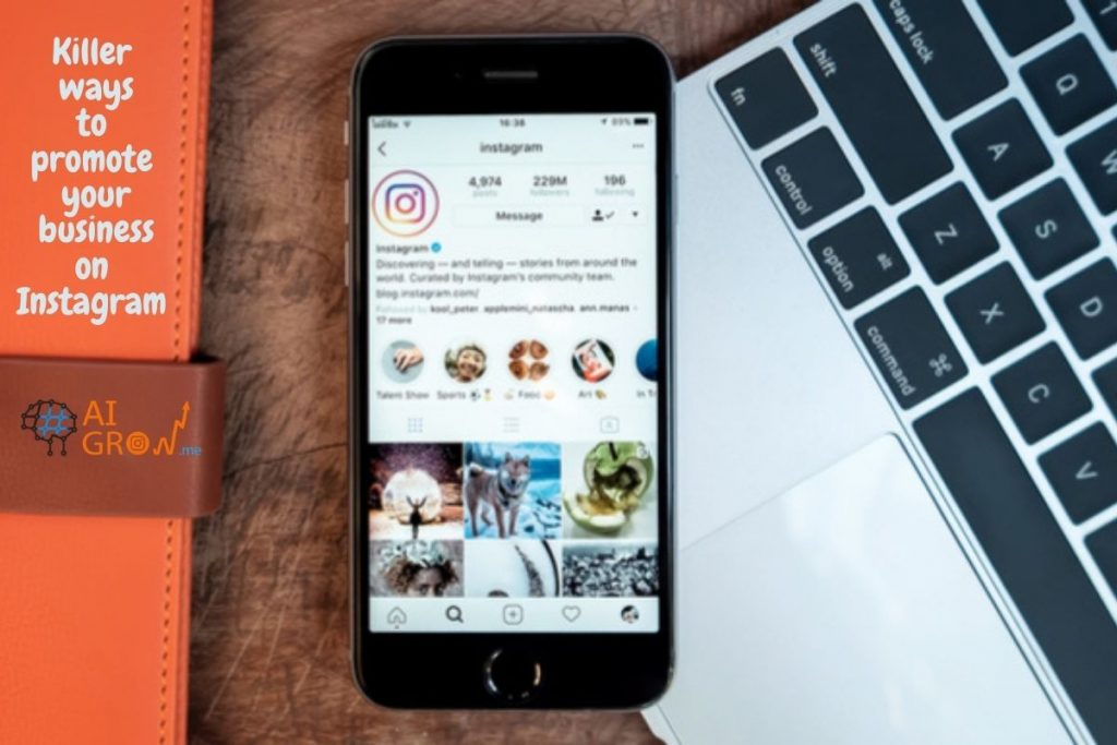 Killer ways to promote your business on Instagram