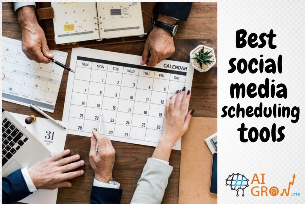 11 Best social media scheduling tools in 2021