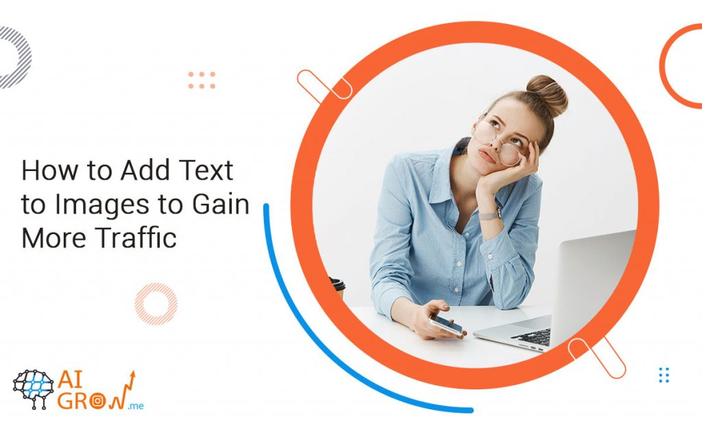 How to Add Text to Images to Gain More Traffic?